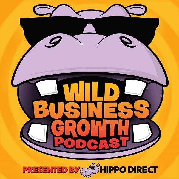 Wild Business Growth Podcast #1: Justin Bauer - Wild