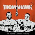 Podcast - The Thomahawk Show